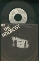 THE NIXORCIST -PERFECTLY CLEAR-BATTLE HYMN OF HE REPUBLIC -DISCO VINILE 1974 - Dischi In Vinile