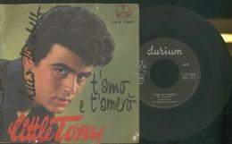 LITTLE TONY -T'AMO E T'AMERò -TU SEI CAMBIATA -DISCO VINILE - Vinyl Records