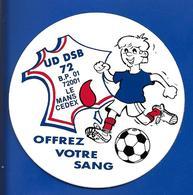 A.C Offrez Votre SANG UD DSB LE MANS Sarthe - Stickers