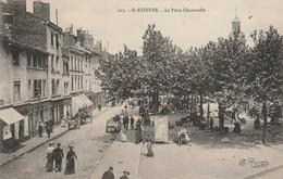 Loire : SAINT-ETIENNE : La Place Chavanelle - Saint Etienne