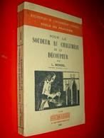Pour Le Soudeur Au Chalumeau Et Le Découpeur  L. Mendel 1948 - Do-it-yourself / Technical