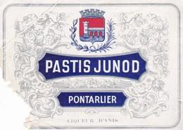 ETIQUETTE PASTIS JUNOD / PONTARLIER / ABIMEE MAIS RARE - Labels