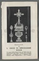 ES5228 BASILICA DI S. CROCE IN GERUSALEMME ROMA Santino - Religione & Esoterismo