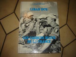 Liban 1978, Les Casques Bleus De La France - Books