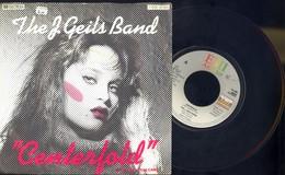 CENTERFOLD -THE J. GEILS BAND -DISCO VINILE - ANNO 1981 - Dischi In Vinile