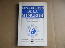 Les Secrets De La Minceur (Dr Stephen T. Chang) éditions SIP De 1984 - Gezondheid