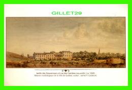QUÉBEC - JARDIN DES GOUVERNEURS ET RUE DES CARRIÈRES EN 1840 - RÉSERVE MUSÉE DE LA VILLE DE QUÉBEC - - Québec - La Cité
