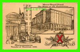 MONTRÉAL, QUÉBEC - CONCORDIA SALUS - MOUNT ROYAL HOTEL - MONUMENT MAISONNEUVE FOUNDER IN 1641 - TRAVEL IN 1925 - - Montreal