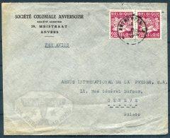 1949 Belgium Anvers Societe Coloniale Anversoise Airmail Cover - Argus Press Agency, Geneva Switzerland. - Belgium