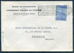 1949 Belgium Bruxelles Ministeredes Communications,Red Cross, Tourism  Cover - Argus Press Agency, Geneva Switzerland. - Belgium