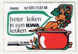 AUTOCOLLANTS . STICKER . TEMSE . .  BETER  KOKEN IN EEN ILWA  KEUKEN - Stickers