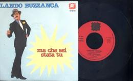 LANDO BUZZANCA -MA CHE SEI STATA TU -CANZONE CONTRO -DISCO VINILE 45 GIRI - Vinyl Records