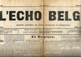 L'Echo Belge  7 Novembre 1914  Journal Belge édité Aux Pays-Bas - Journaux - Quotidiens
