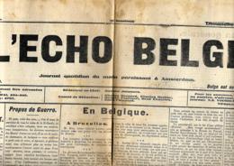 L'Echo Belge  8 Novembre 1914  Journal Belge édité Aux Pays-Bas - Journaux - Quotidiens
