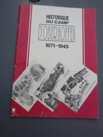 Historique  Du Camp D'Oberhoffen. 1871-1945 - Revues & Journaux