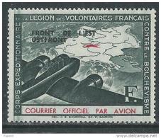 """France : Légion Des Volontaires Français Contre Le Bolchévisme N° 4 XX : F   Surchargé : """" Front De L'Est """", Ss Ch., TB - Kriegsausgaben"""