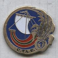 Pin's Armée Militaire CTLE Compagnie De Transit De La Légion étrangère - Army