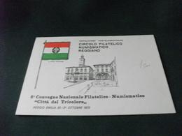8° CONVEGNO NAZIONALE FILATELICO NUMISMATICO CITTA' TRICOLORE REGGIO EMILIA 1973 - Manifestazioni