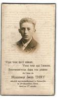 Souvenir Pieux - Jean THIRY - Décédé à Monaville 9 Décembre 1944 - 2 Scans - Devotion Images