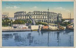 Croatia Pula, Pola 1913 / Arena Dal Mare / Ships, Train, Railway Cargo Station - Croatie