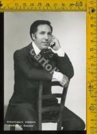 Personaggio Musica Teatro Cantanti Autografo Gianfranco Ferrari - Cantanti E Musicisti