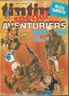 "TINTIN Spécial ( Super ) "" AVENTURIERS ""  N° 39   -  CINQ POUCE 1978 - Tintin"