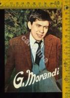 Personaggio Musica Teatro Cantanti Spettacolo Gianni Morandi - Cantanti E Musicisti