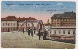 SERBIA - Zrenjanin -  Nagybecskerek - Bridge - Brücke - Franz Josef -Old Postcard  1918 - Servië