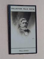 FALLIERES ( Collection Felix Potin ) ! - Félix Potin