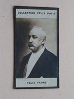 FELIX FAURE ( Collection Felix Potin ) ! - Félix Potin