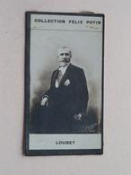 LOUBET ( Collection Felix Potin ) ! - Félix Potin