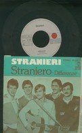 "STRANIERI -STRANIERO -DIFFERENZE -DISCO VINILE 45 GIRI 7"" - Dischi In Vinile"