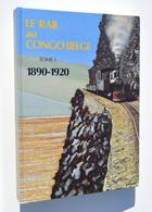 TRAIN / Le Rail Au Congo Belge Tome 1 : 1890-1920 - Blanchart & Cie, 1993 - RARE ! - Spoorwegen En Trams