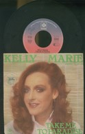 KELLY MARIE -TAKE ME TO PARADISE -I CAN'T GET ENOUGH -DISCO VINILE 1978 - Dischi In Vinile
