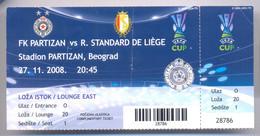 Football Partizan Belgrade Vs STANDAR LIEGE  Ticket 27.11. 2008. - Match Tickets