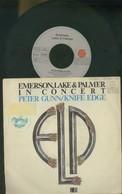 EMERSON, LAKE E PALMER IN CONCERT -PETER GUNN-KNIFE EDGE -DISCO VINILE 1979 - Dischi In Vinile