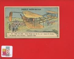 Chocolat GUERIN Boutron Chromo Champenois Aérostat Ballon Aviation Avion WILBUR WRIGHT CAMP AUVOURS - Guerin Boutron