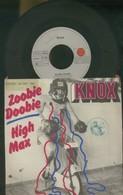 """KNOX -ZOOBIE DOOBIE -HIGH MAX -DISCO VINILE 45 GIRI 7"""" - Dischi In Vinile"""