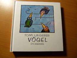 Tomi Ungerer-Vögel-Oiseaux-Artiste Alsacien-Alsace-Strasbourg-2004 - Livres, BD, Revues