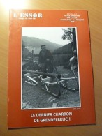 L'ESSOR-Alsace-Schirmeck-Bruche-Dernier Charron De Grendelbruch-Emblèmes Métiers - Livres, BD, Revues