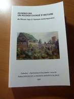 Hunebourg; Un Rocher Chargé D'histoire. Alsace. Guerre 39-45. WW II. Karl Roos - Livres, BD, Revues