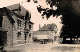 6241  -2018  MASSERET LA GARE ET LES HOTELS - Autres Communes