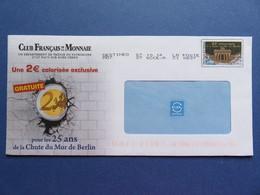 Enveloppe - Destinéo - Club Français De La Monnaie - 25ème Anniversaire Chute Du Mur De Berlin - Pièce 2 € - Entiers Postaux