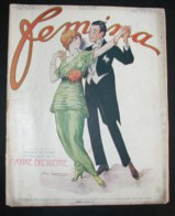 Revue FEMINA N°311 Du 1er JANVIER 1914 Suchard Milka Maxixe Kirchner Orient Mode Lepape Masques Sports Sorudbinin Rameau - Books, Magazines, Comics