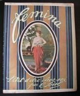Revue FEMINA N°313 Du 1er FEVRIER 1914 SOHEK UZES ACKER NADA FOURNIER DESBOUTINS WALERY NICE AVIATRICES BEBE RAMEAU LOBE - Books, Magazines, Comics