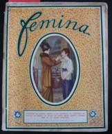 Revue FEMINA N°319 Du 1er Mai 1914 HURTADO CASSARD BOULEDOGUE O'DOYE NADA PEINTRES GANDARA TA TAO VENDREDI 13 LEFORT UR - Books, Magazines, Comics