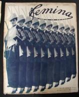 Revue FEMINA N°321 Du 1er Juin 1914 CHIENS TURC GIVENCHY VILMORIN BAGATELLE NINICHE NADA JUNIA O'DOYE NORY PAQUIN DEFILE - Books, Magazines, Comics
