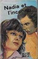 Nadia Et L'inconnu Par Maryl Constant - Fleur Bleue (4ème Série) N°48 - Books, Magazines, Comics