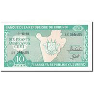 Billet, Burundi, 10 Francs, 1989-10-01, KM:33b, NEUF - Burundi