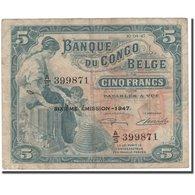 Billet, Congo Belge, 5 Francs, 1947-04-10, KM:13Ad, TB - Congo